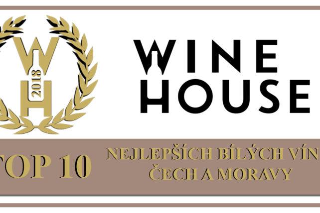 TOP 10 nejlepších bílých vín z Čech a Moravy v roce 2018