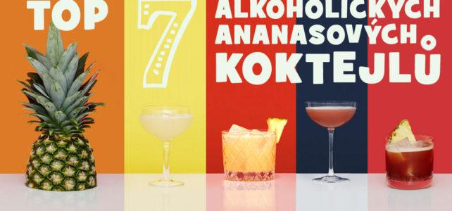 TOP 7 alkoholických ananasových koktejlů