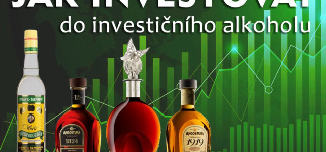 Jak investovat do investičního alkoholu